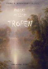 Robert Müllers Tropen