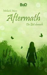 Aftermath: Die Zeit danach
