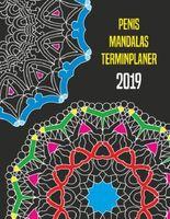 Penis Mandalas Terminplaner 2019