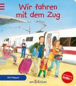 Wir fahren mit dem Zug