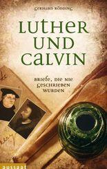 Luther und Calvin
