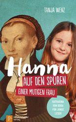 Hanna auf den Spuren einer mutigen Frau