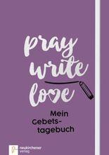 pray write love