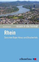 Reisen in die Heimat: Rhein