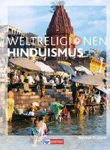 Die Weltreligionen: Hinduismus Neu