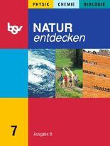 Natur entdecken Ausgabe B 7