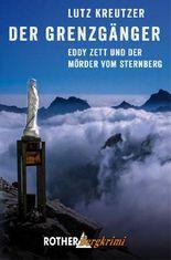 Der Grenzgänger: Eddy Zett und der Mörder vom Sternberg