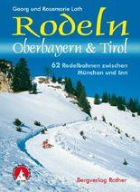 Rodeln Oberbayern & Tirol