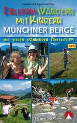 Erlebniswandern mit Kindern Münchner Berge