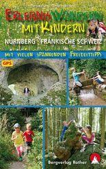 Erlebniswandern mit Kindern Nürnberg - Fränkische Schweiz