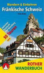 Fränkische Schweiz – Wandern & Einkehren