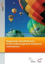 Megatrends: Zukunftsthemen im Personalmanagement analysieren und bewerten