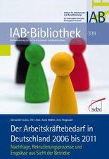 Der Arbeitskräftebedarf in Deutschland 2006 bis 2011