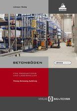 Betonböden für Produktions- und Lagerhallen