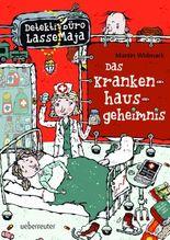 Detektivbüro LasseMaja - Das Krankenhausgeheimnis