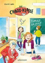 Die Chaos-Klasse - Tumult am Pult