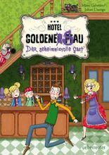 Der geheimnisvolle Gast: Hotel Goldene Sau