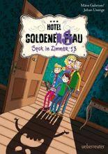 Spuk in Zimmer 13: Hotel Goldene Sau