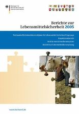 Berichte zur Lebensmittelsicherheit 2005