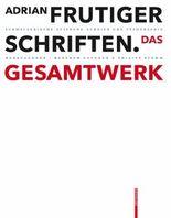 Adrian Frutiger – Schriften