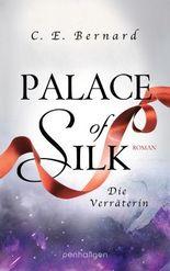 Palace of Silk - Die Verräterin