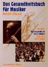 Das Gesundheitsbuch für Musiker