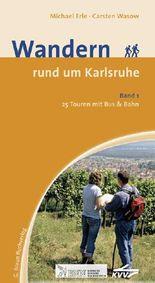 Wandern rund um Karlsruhe Band 1