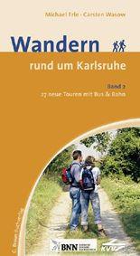 Wandern rund um Karlsruhe Band 2