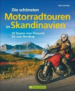 Die schönsten Motorradtouren in Skandinavien
