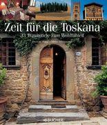 Zeit für die Toskana