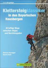 Klettersteigklassiker in den Bayerischen Hausbergen