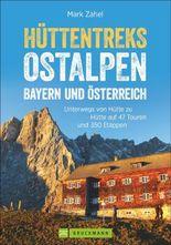 Hüttentreks Ostalpen – Bayern und Österreich