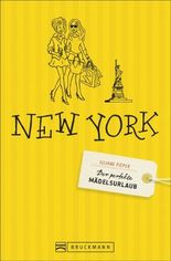 Der perfekte Mädelsurlaub – New York