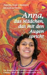Anna - das Mädchen, das mit den Augen spricht