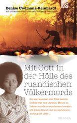 Mit Gott in der Hölle des ruandischen Völkermords