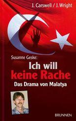 """Susanne Geske: """"Ich will keine Rache"""""""