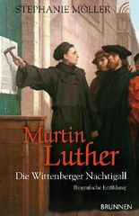 Martin Luther - Die Wittenberger Nachtigall