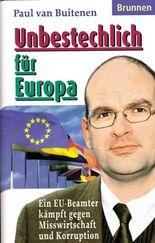 Unbestechlich für Europa