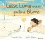 Lasse, Luna und die goldene Blume