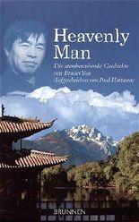 Heavenly Man: Die atemberaubende Geschichte von Bruder Yun - Aufgeschrieben von Paul Hattaway