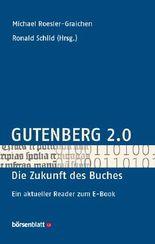 Gutenberg 2.0 - die Zukunft des Buches