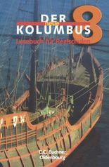 Der neue Kolumbus. Lesebuch für die sechstufige Realschule