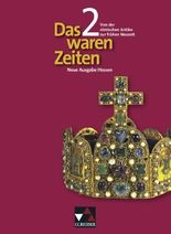 Das waren Zeiten - Neue Ausgabe Hessen / Von der römischen Antike zur frühen Neuzeit