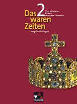 Das waren Zeiten - Thüringen / Vom Mittelalter bis zum Deutschen Kaiserreich