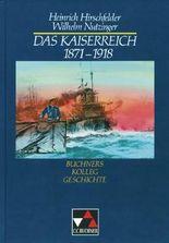 Buchners Kolleg Geschichte / Das Kaiserreich 1871-1918