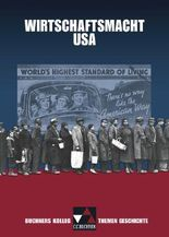 Buchners Kolleg. Themen Geschichte / Wirtschaftsmacht USA