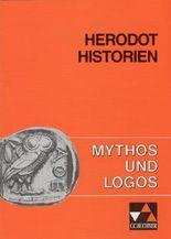 Mythos und Logos. Lernzielorientierte griechische Texte / Historien