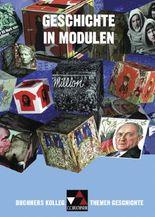 Buchners Kolleg. Themen Geschichte / Geschichte in Modulen