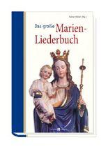 Das große Marien-Liederbuch