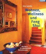 Wellness, Wohnen und Feng Shui